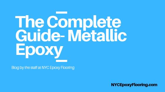 The Complete Guide-Metallic Epoxy } | NYC Epoxy Flooring